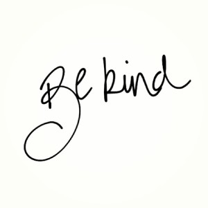 Be Kind